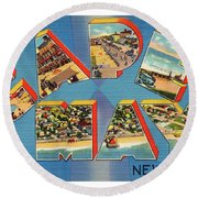 Cape May Greetings - Version 2 Round Beach Towel