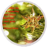 Round Beach Towel featuring the photograph Christmas Is Like Snowflakes by Kay Brewer
