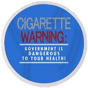 Cigarette Warning Round Beach Towel