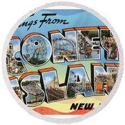 Coney Island Greetings - Version 2 Round Beach Towel