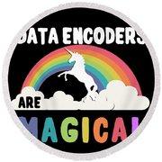 Data Encoders Are Magical Round Beach Towel