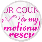 Emotional Rescue Round Beach Towel