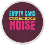 Empty Cans Round Beach Towel