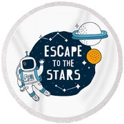 Escape To The Stars - Baby Room Nursery Art Poster Print Round Beach Towel
