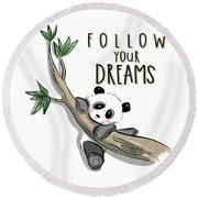 Follow Your Dreams - Baby Room Nursery Art Poster Print Round Beach Towel