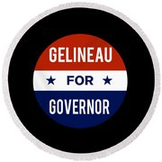 Gelineau For Governor 2018 Round Beach Towel