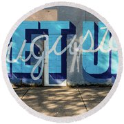 Get Up Augusta Ga Mural  Round Beach Towel