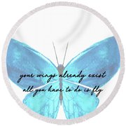 Round Beach Towel featuring the photograph Go Fly Quote by Jamart Photography