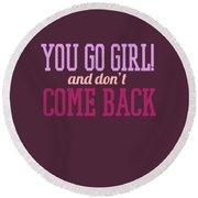 Go Girl Round Beach Towel