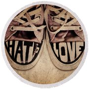 Hate And Love Round Beach Towel