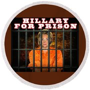 Hillary For Prison Round Beach Towel