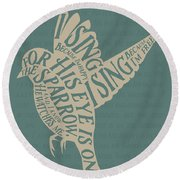 Round Beach Towel featuring the drawing His Eye Is On The Sparrow by Clint Hansen