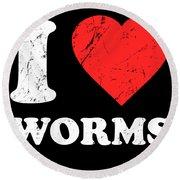 I Love Worms Round Beach Towel