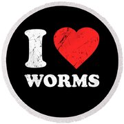I Love Worms Round Beach Towel