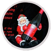 Round Beach Towel featuring the photograph I'll Drink Red At Christmas by Kay Brewer