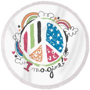 Imagine Love And Peace - Baby Room Nursery Art Poster Print Round Beach Towel