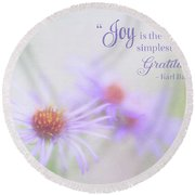 Joy And Gratitude For All Seasons Round Beach Towel