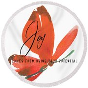 Round Beach Towel featuring the photograph Just Joy Quote by Jamart Photography