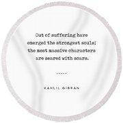 Kahlil Gibran Quote 01 - Typewriter Quote - Minimal, Modern, Classy, Sophisticated Art Prints Round Beach Towel