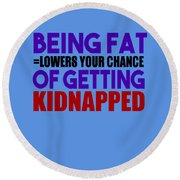 Kidnapped Chances Round Beach Towel