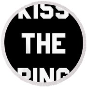 Kiss The Ring Round Beach Towel