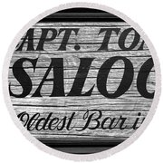 Last Mango In Paris Captain Tony's Saloon Oldest Bar In Florida Weathered Wood Round Beach Towel