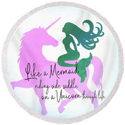 Round Beach Towel featuring the photograph Live Your Life Quote by Jamart Photography