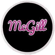 Mcgill #mcgill Round Beach Towel