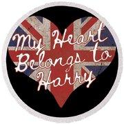 My Heart Belongs To Prince Harry Round Beach Towel