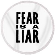 Round Beach Towel featuring the photograph Never Fear Quote by Jamart Photography
