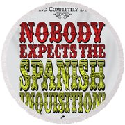 No17 My Silly Quote Poster Round Beach Towel