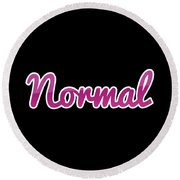 Normal #normal Round Beach Towel
