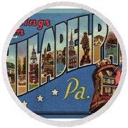 Philadelphia Greetings Round Beach Towel