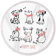 Puppy Love - Baby Room Nursery Art Poster Print Round Beach Towel