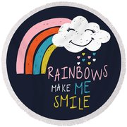 Rainbows Make Me Smile - Baby Room Nursery Art Poster Print Round Beach Towel