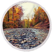 Round Beach Towel featuring the photograph Rainy Fall Roads by Candice Trimble