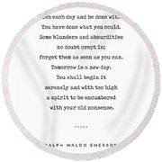 Ralph Waldo Emerson Quote 01 - Minimal, Sophisticated, Modern, Classy Typewriter Print - Motivation Round Beach Towel