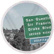 San Quentin California Highway Sign Round Beach Towel
