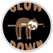 Slow Down Sloth Round Beach Towel