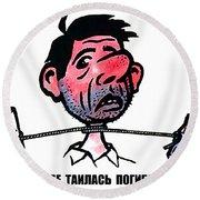 Soviet Anti-alcoholism Funny Poster Round Beach Towel