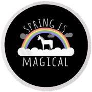 Spring Is Magical Round Beach Towel