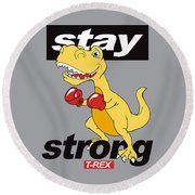 Stay Strong - Baby Room Nursery Art Poster Print Round Beach Towel