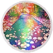 The Path Where Rainbows Meet Round Beach Towel
