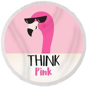 Think Pink - Baby Room Nursery Art Poster Print Round Beach Towel