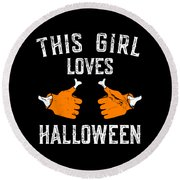 This Girl Loves Halloween Round Beach Towel