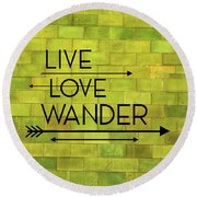 Round Beach Towel featuring the photograph Vibes Quote by Jamart Photography