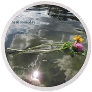 Water Reflection And Quote Round Beach Towel