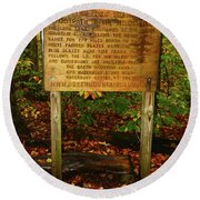 Round Beach Towel featuring the photograph Welcome To The Long Trail And The Vermont At by Raymond Salani III