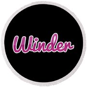 Winder #winder Round Beach Towel
