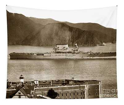 U. S. S. Lexington Cv-2 Fort Point Golden Gate San Francisco Bay California 1928 Tapestry